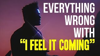 "Everything Wrong With The Weeknd - ""I Feel It Coming"""