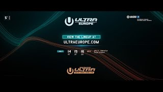 Ultra Europe 2017 - Lineup Announced