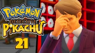 We caught him red handed...  IT'S REALLY ABOUT TO GO DOWN!! - Pokémon: Detective Pikachu (Part 21)