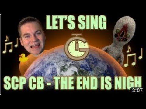 Lets Sing SCP SONG The End is Nigh sung by Lyrahel