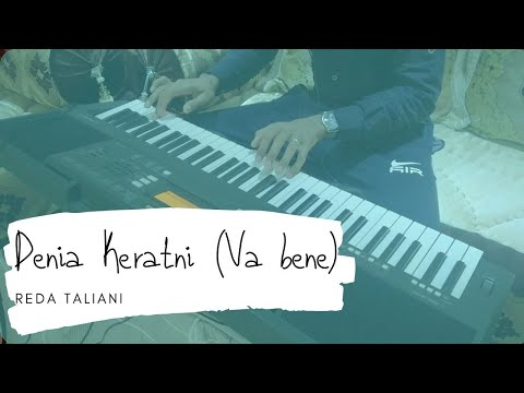 Download  Reda Taliani - Denia Keratni Va Bene - Piano Cover Gratis, download lagu terbaru