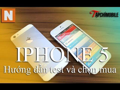 [Nology.vn] Hướng dẫn Test và chọn mua iphone 5 cũ chuẩn nhất