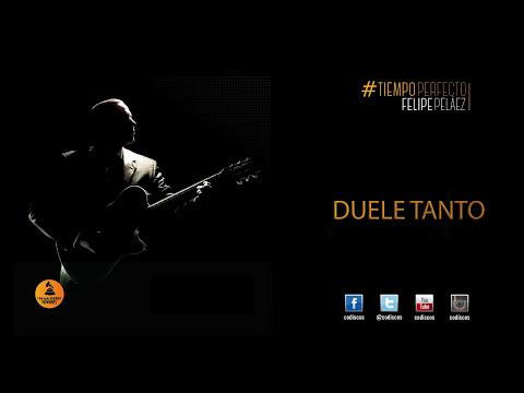 Felipe Peláez & Manuel Julián Feat Maluma - Duele Tanto (Tiempo Perfecto)