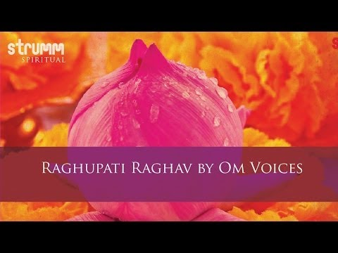 Raghupati Raghav by Om Voices