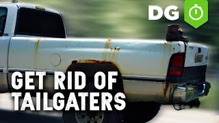 How To Get Rid Of Tailgaters