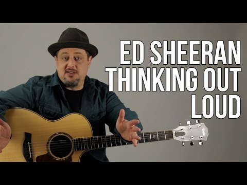 Ed Sheeran - Thinking Out Loud Guitar Lesson - How To Play On Guitar