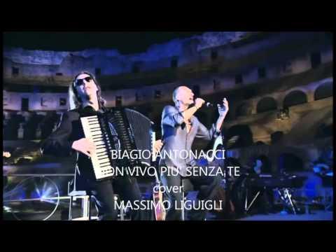 Biagio Antonacci - Non Vivo Pi Senza Te