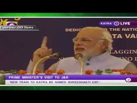 PM dedicates to the nation Shri Mata Vaishno Devi Katra-Udhampur railway line