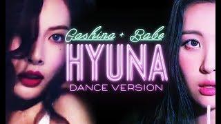 Gashina + Babe - SUNMI & HyunA (가시나 + 베베 - 선미 & 현아)
