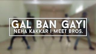 Gal Ban Gayi   Neha Kakkar   Meet Bros.   Honey Singh   Dream Dance Academy 2017