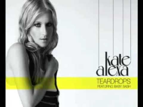 Kate Alexa - Teardrops