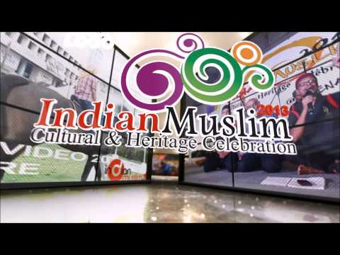 Indian Muslim Cultural & Heritage Celebration 2013: OFFICIAL TEASER