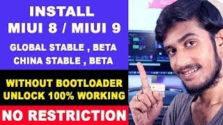 Install MIUI 8 / MIUI 9 Global Stable, Beta / China Stable, Beta Rom Without Bootloader Unlocking