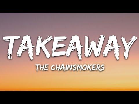 Download Lagu  The Chainsmokers, ILLENIUM - Takeaway s /  VIdeo ft. Lennon Stella Mp3 Free