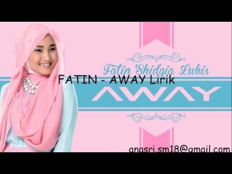 Fatin - away Lirik