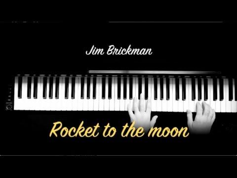 Jim Brickman - Rocket To The Moon