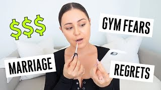 CHIT CHAT GET READY WITH ME! - Marriage, Money & Gym Fears!