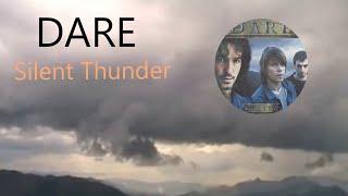 Watch Dare Silent Thunder video