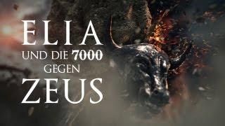 Elia und die 7000 gegen Zeus