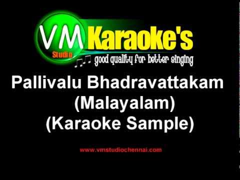 Pallivalu Bhadravattakam (karaoke Malayalam) video