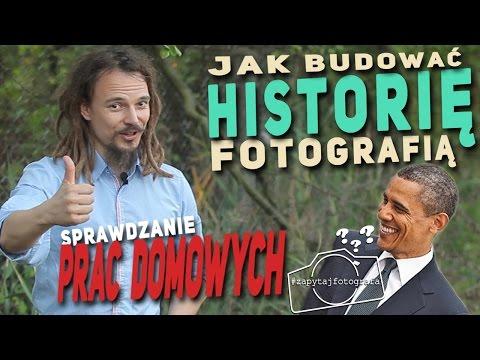 Praca Domowa: Fotostory - Jak Budować Historię | Barack Obama | Zapytaj Fotografa