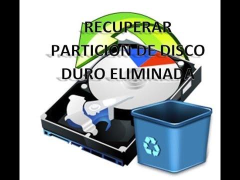 RECUPERAR PARTICION DEL DISCO DURO ELIMINADA CON SUS ARCHIVOS O RECUPERAR SOLO LOS ARCHIVOS