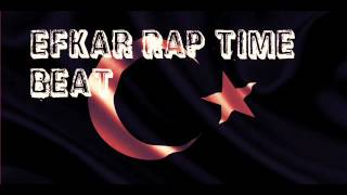 Efkar Rap time Affedemem Arabesk Rap Beat 2016