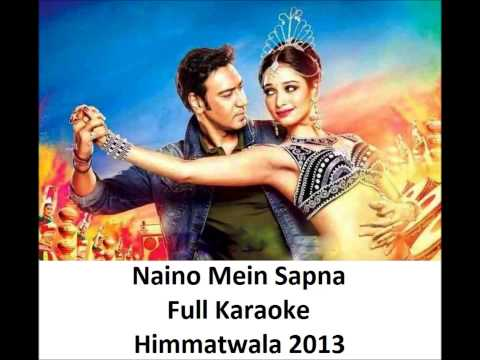 Naino Mein Sapna Full Karaoke - Himmatwala 2013 With Lyrics video