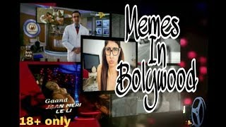 IF MEMES WERE IN BOLYWOOD | LATEST MEMES COMPILATION | 18+ ADULT ONLY