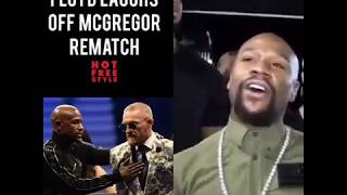 FLOYD MAYWEATHER LAUGHS AT REMATCH WITH CONOR MCGREGOR