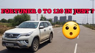 #TOYOTA FORTUNER 0 to 120 Speed test