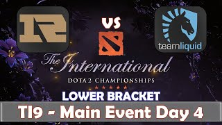 RNG vs Liquid | The International 2019 | Dota 2 TI9 LIVE | Lower Bracket | Main Event Day 4