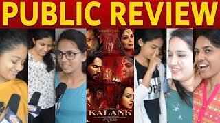 Kalank Movie PUBLIC REVIEW   Kalank Movie Review   FDFS   Sanjay,Madhuri,Varun,Alia,Sonakshi,Aditya