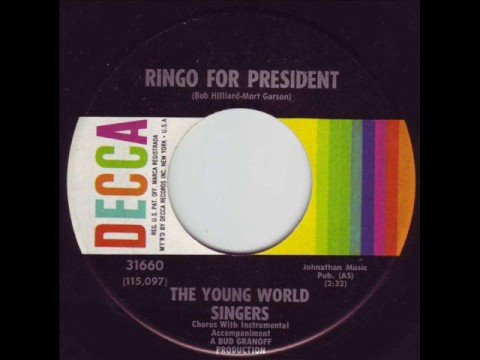Young World Singers Ringo For President A Boy Like That