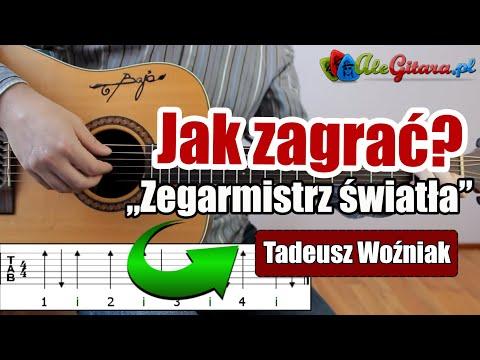 Jak Zagrać Na Gitarze: Tadeusz Woźniak - Zegarmistrz światła