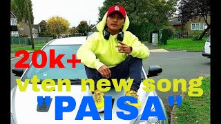 VTEN - PAISA ( Vten New Song 2018 ) 1.05 MB