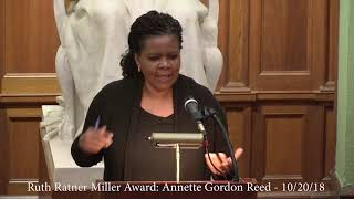 2018 Ruth Ratner Miller Award Lecture with Annette Gordon Reed