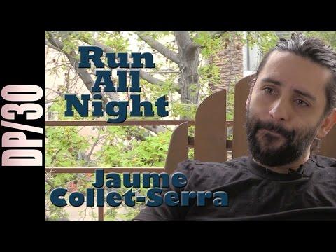 DP/30: Run All Night, Jaume Collet-Serra