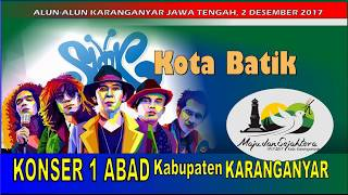 SBY (Kota Batik) SLANK Live KARANGANYAR Jawa Tengah