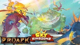 Sky Kingdoms Gameplay Android / iOS