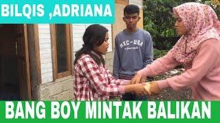Download KATIKO BG BOY MINTAK BALIKAN JO ADRIANA DAN BILQIS 3Gp Mp4