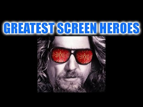 Greatest screen heroes - The Dude in The Big Lebowski