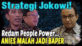 STRATEGI JOKOWI PINDAHKAN IBUKOTA REDAM PEOPLE POWER, ANIES BAPER