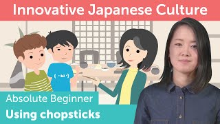 How to use Chopsticks | Innovative Japanese Culture