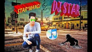 Dj Star New Jonsari Song Hit 2017  Star Manoj