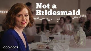 "Why I Said ""No"" To Being A Bridesmaid"