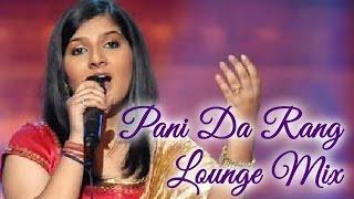 download lagu Pani Da Rang - Lounge Mix  Being Indian gratis
