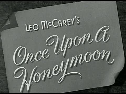 Once Upon a Honeymoon - Original Theatrical Trailer