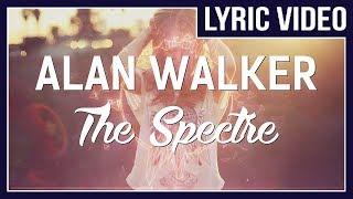 download lagu Alan Walker - The Spectre Lyrics Vocal Version Of gratis