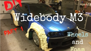 DIY Widebody M3: Part 1